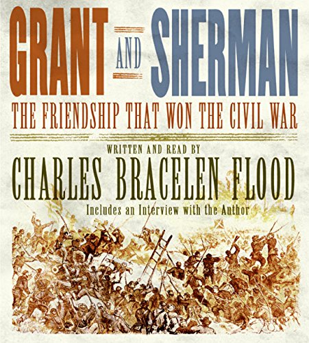 9780060857417: Grant and Sherman: The Friendship That Won the Civil War