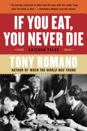 9780060857943: If You Eat, You Never Die: Chicago Tales