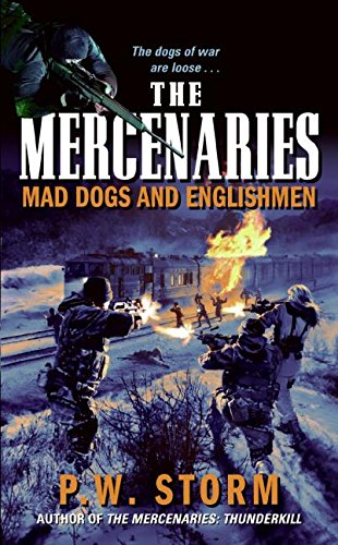 9780060858094: The Mercenaries: Mad Dogs and Englishmen