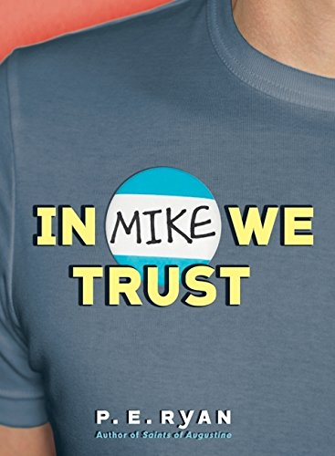 9780060858131: In Mike We Trust
