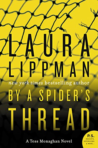 9780060858445: By a Spider's Thread: A Tess Monaghan Novel
