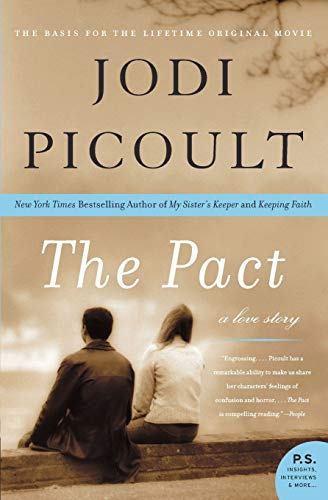 9780060858803: The Pact: A Love Story