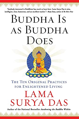 9780060859534: Buddha Is as Buddha Does: The Ten Original Practices for Enlightened Living