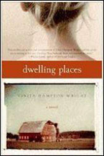 9780060859541: Dwelling Places: A Novel (Plus S)