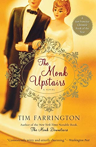 9780060859565: The Monk Upstairs: A Novel