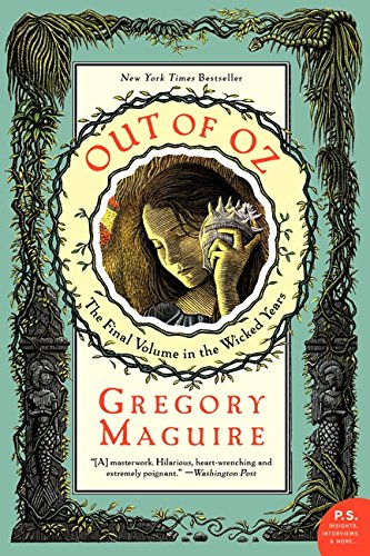 9780060859732: Out of Oz: The Final Volume in the Wicked Years