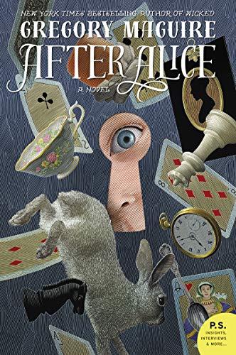 9780060859749: After Alice: A Novel