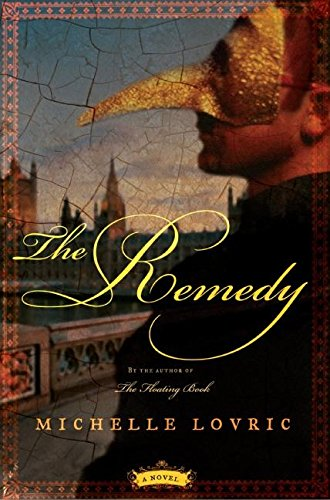 9780060859862: The Remedy: A Novel