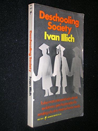9780060870157: Deschooling Society