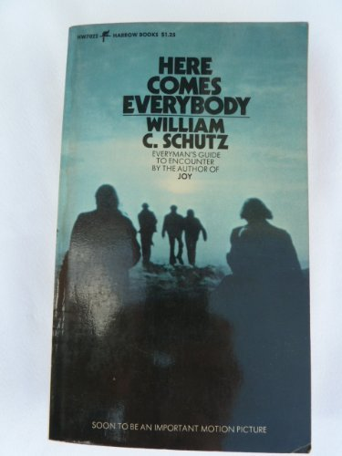 9780060870225: Here Comes Everybody: Bodymind and Encounter Culture