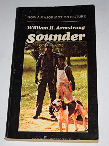 Sounder (Now A Major Motion Picture): Armstrong, William H.