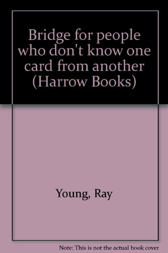 9780060870348: Bridge for people who don't know one card from another (Harrow Books)