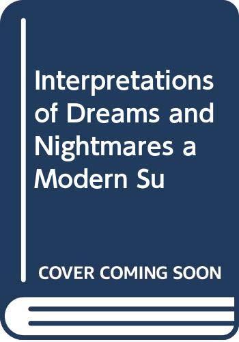 9780060870423: Interpretations of Dreams and Nightmares a Modern Su