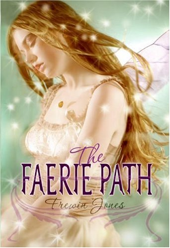 9780060871024: The Faerie Path