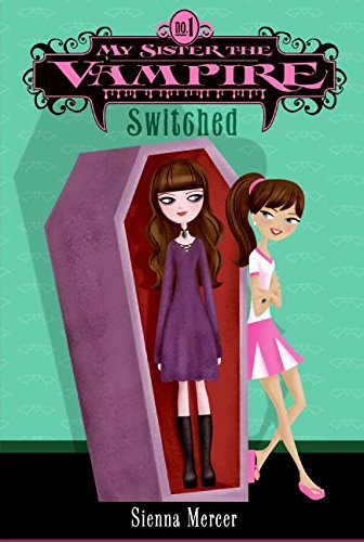 9780060871130: My Sister the Vampire #1: Switched
