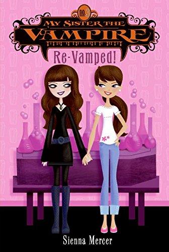 MY SISTER THE VAMPIRE #3 RE-VAMPED!