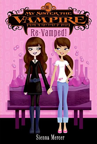 9780060871185: My Sister the Vampire #3: Re-Vamped!