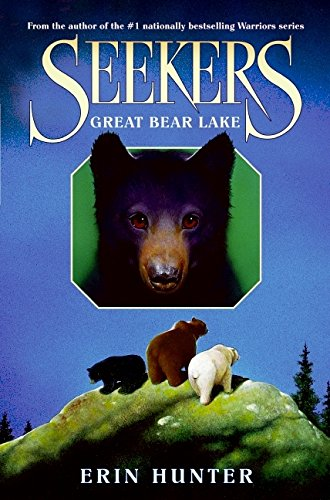 Seekers: Great Bear Lake, Book 2 ***SIGNED***: Erin Hunter