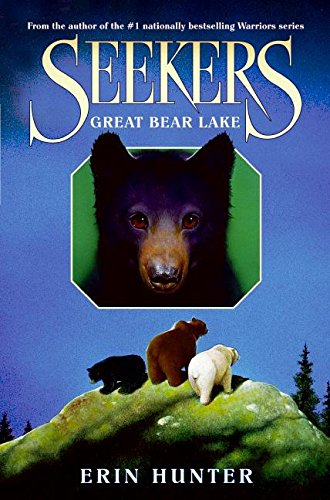 9780060871260: Great Bear Lake (Seekers)