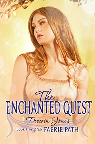 9780060871581: The Enchanted Quest (Faerie Path)