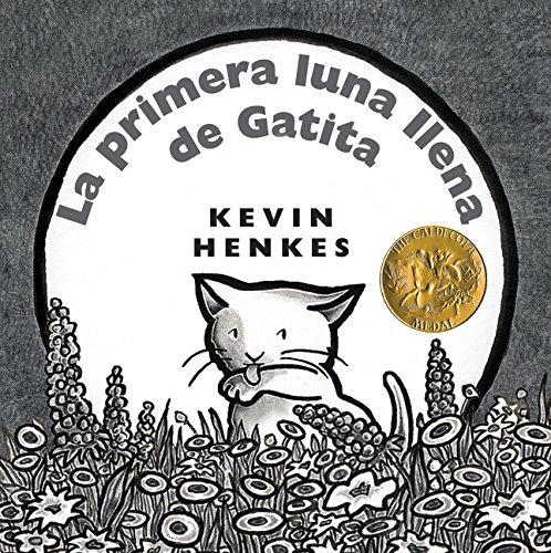 9780060872236: La Primera Luna Llena de Gatita = Kitten's First Full Moon