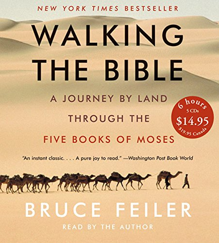 9780060872687: Walking the Bible : A Journey by Land Through the Five Books of Moses