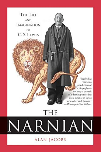 9780060872694: The Narnian: The Life and Imagination of C. S. Lewis