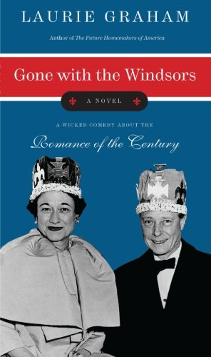 9780060872724: Gone with the Windsors: A Novel