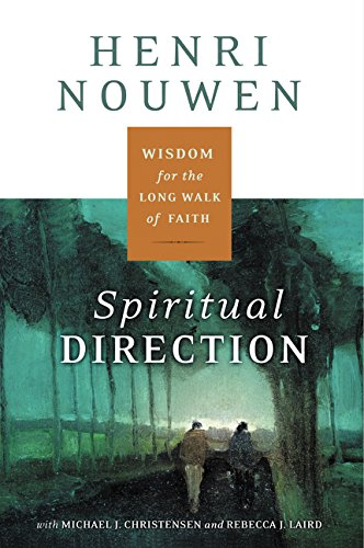 9780060872748: Spiritual Direction: Wisdom for the Long Walk of Faith
