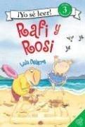 9780060872779: Rafi y Rosi   (Yo Se Leer! Lectura Independiente: Level 3) (Yo Se Leer / I Can Read (Spanish))