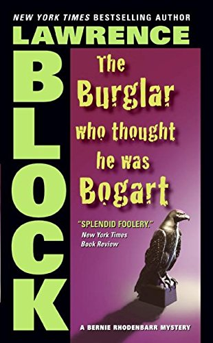 9780060872793: The Burglar Who Thought He Was Bogart (Bernie Rhodenbarr)