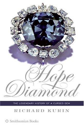 9780060873516: Hope Diamond: The Legendary History of a Cursed Gem