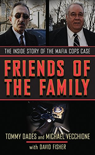 9780060874278: Friends of the Family: The Inside Story of the Mafia Cops Case