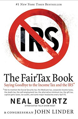 9780060875411: The FairTax Book: Saying Goodbye to the Income Tax and the IRS
