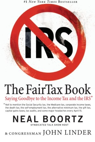 9780060875497: The Fair Tax Book: Saying Goodbye to the Income Tax and the IRS