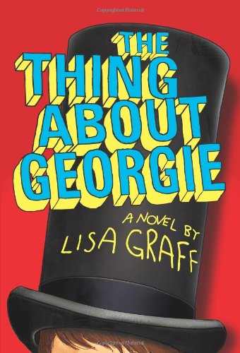 9780060875893: The Thing About Georgie: A Novel
