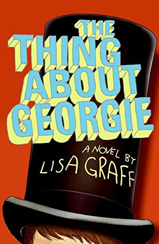 9780060875909: The Thing About Georgie: A Novel