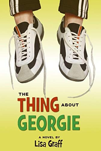 9780060875916: The Thing About Georgie