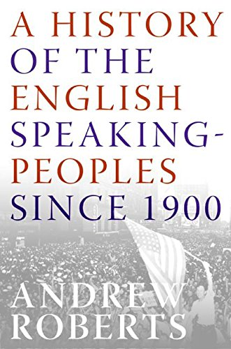 9780060875985: A History of the English-Speaking Peoples Since 1900