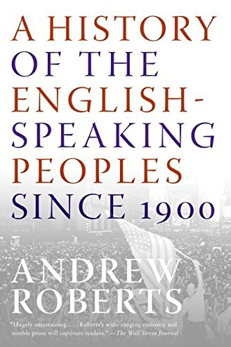 9780060875992: A History of the English-Speaking Peoples Since 1900