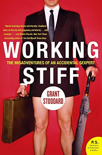 9780060876128: Working Stiff: The Misadventures of an Accidental Sexpert (P.S.)
