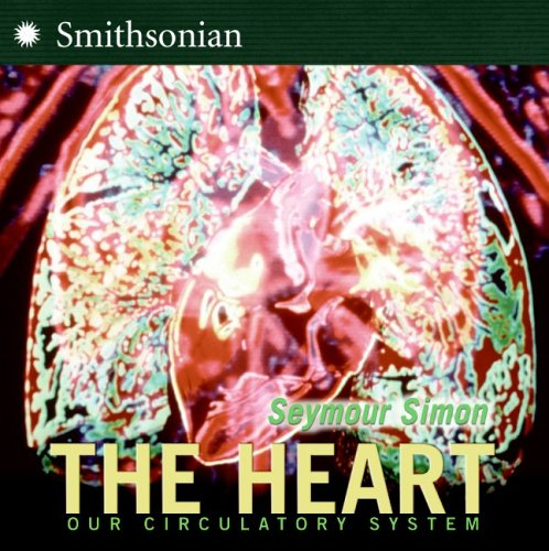 9780060877200: The Heart: Our Circulatory System