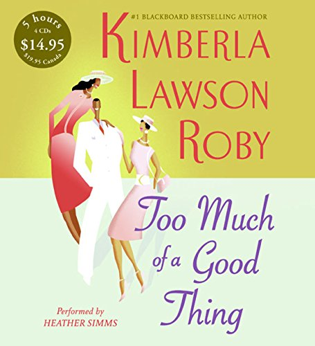 9780060877316: Too Much of a Good Thing CD Low Price (The Reverend Curtis Black Series)