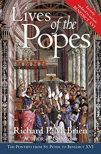 9780060878078: Lives of the Popes: The Pontiffs from St. Peter to Benedict XVI
