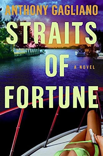 Straits of Fortune: Gagliano, Anthony