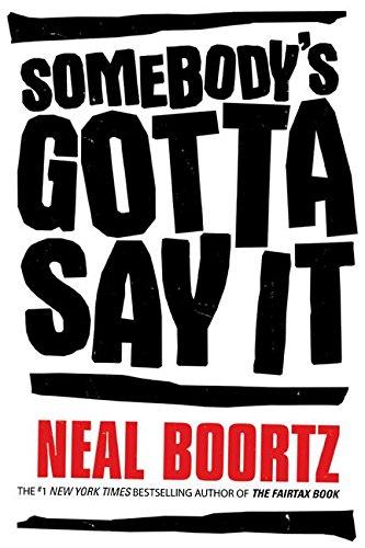 9780060878207: Somebody's Gotta Say It
