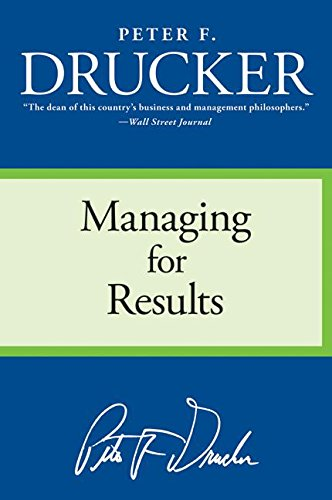 9780060878986: managing for results