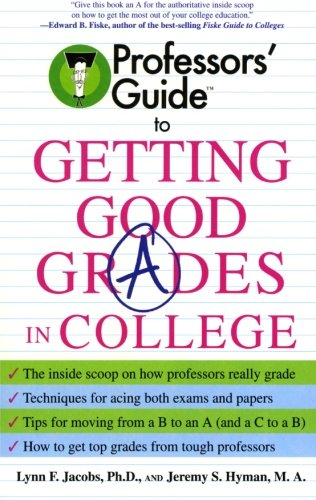 9780060879082: Professors' Guide to Getting Good Grades in College