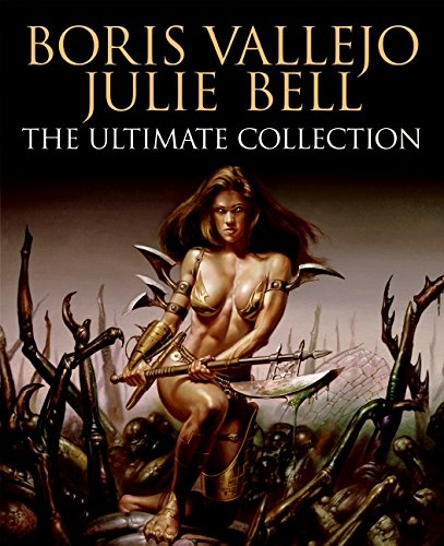 9780060881023: Boris Vallejo and Julie Bell: The Ultimate Collection