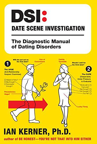 9780060881115: DSI--Date Scene Investigation: The Diagnostic Manual of Dating Disorders